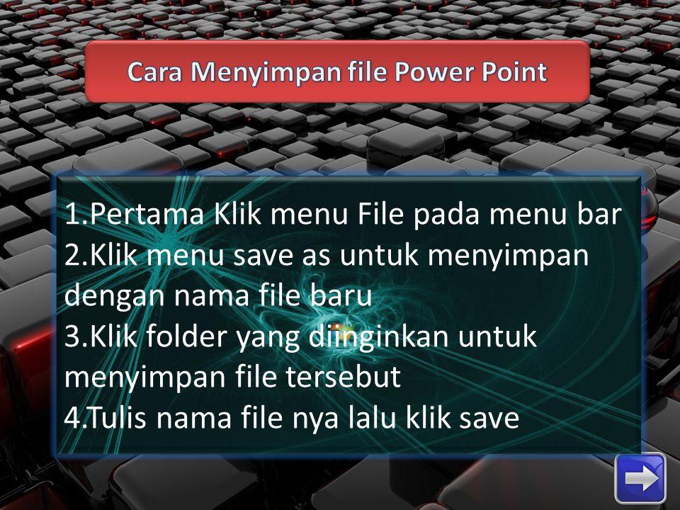Cara Menyimpan file Power Point