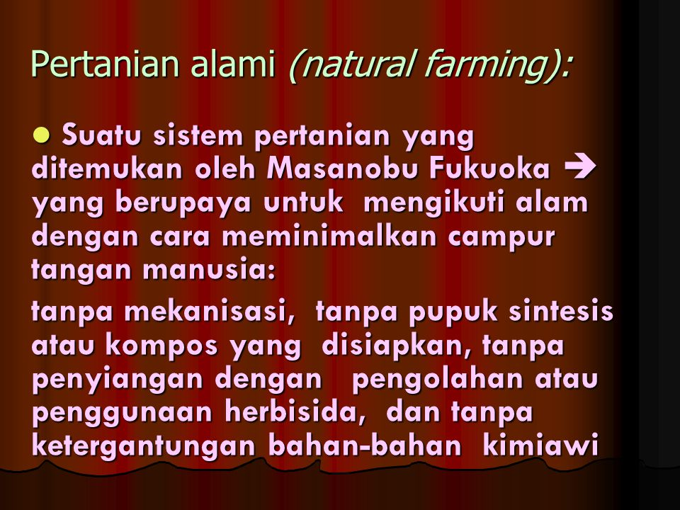 Pertanian alami (natural farming):