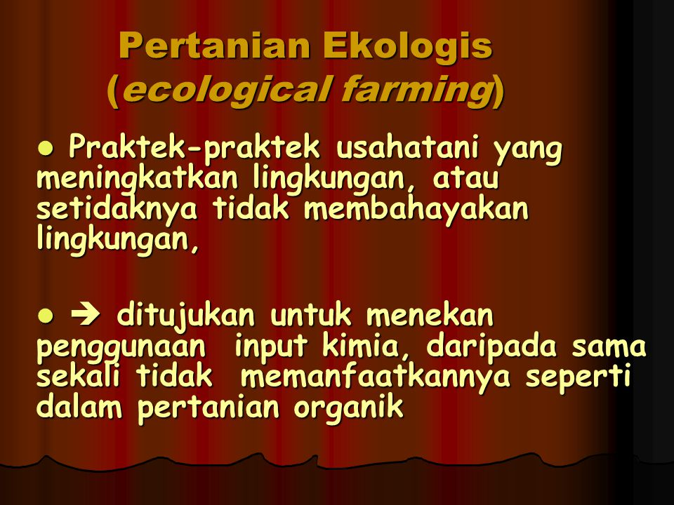 Pertanian Ekologis (ecological farming)