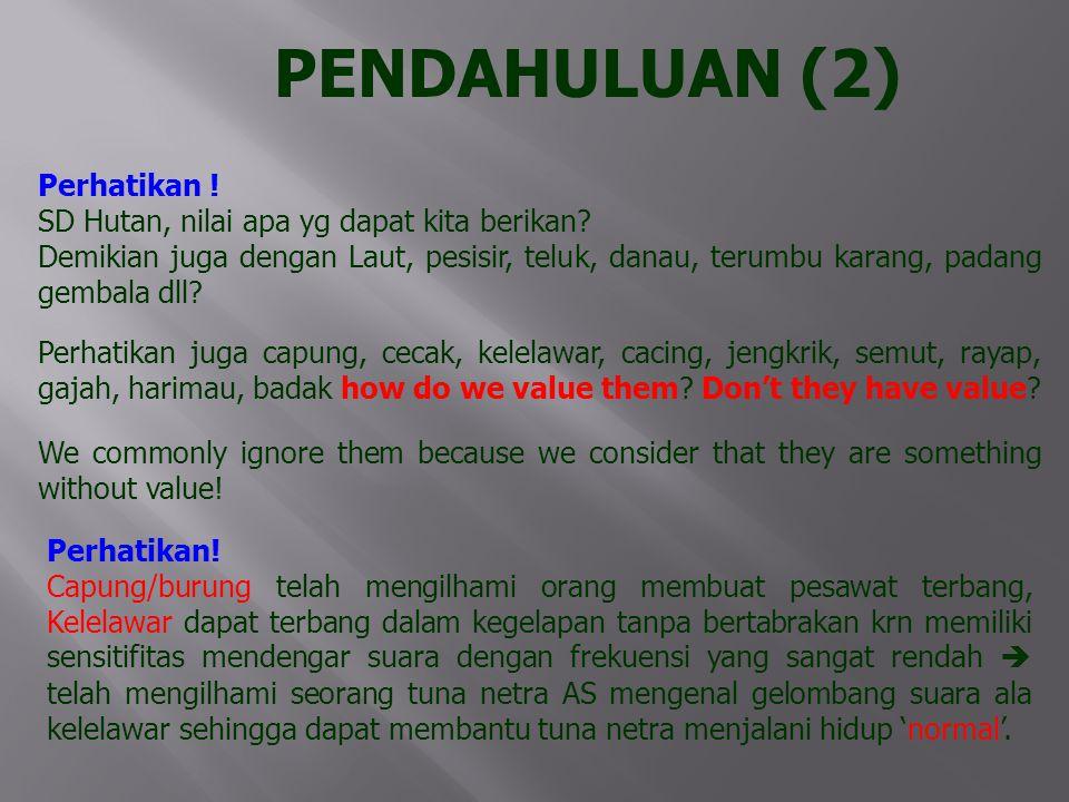 PENDAHULUAN (2) Perhatikan !
