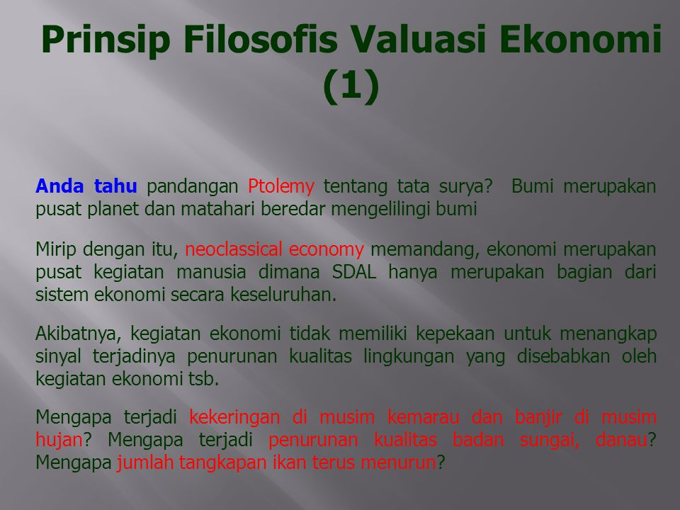 Prinsip Filosofis Valuasi Ekonomi (1)
