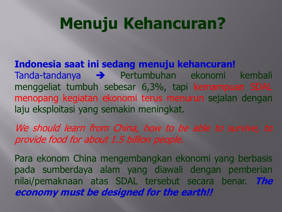 Menuju Kehancuran Indonesia saat ini sedang menuju kehancuran!