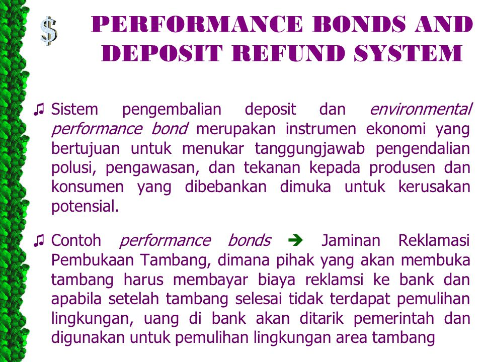 PERFORMANCE BONDS AND DEPOSIT REFUND SYSTEM