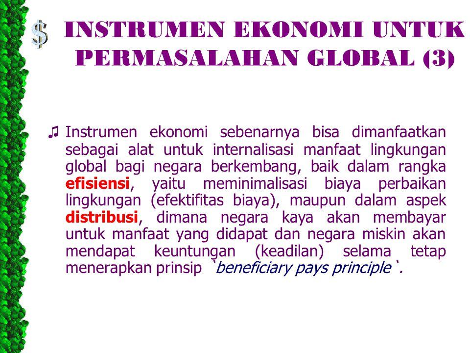 INSTRUMEN EKONOMI UNTUK PERMASALAHAN GLOBAL (3)