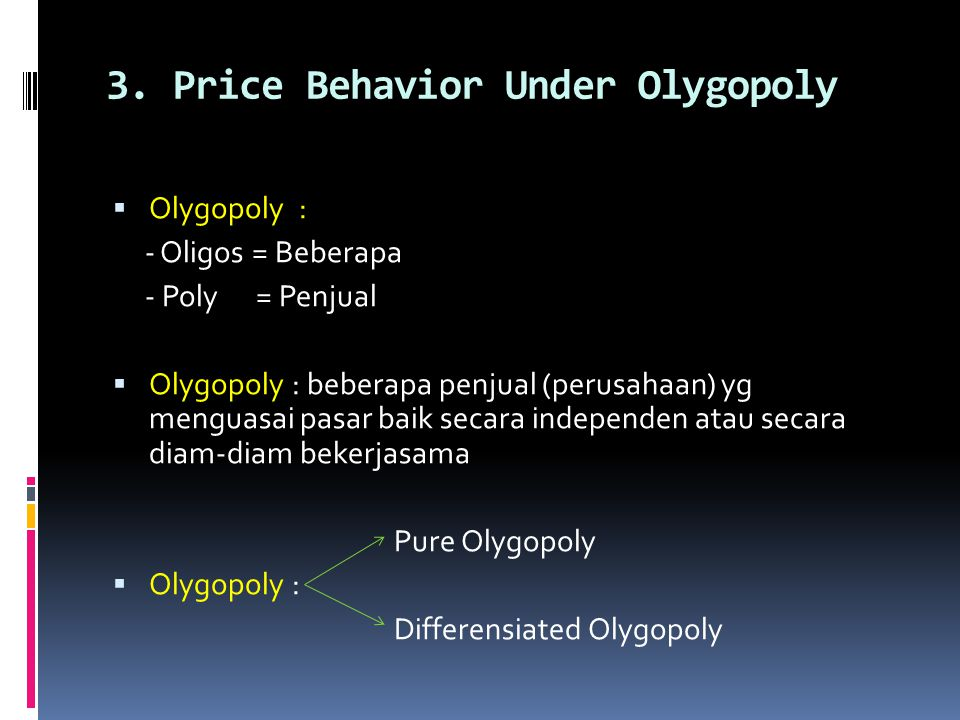 3. Price Behavior Under Olygopoly