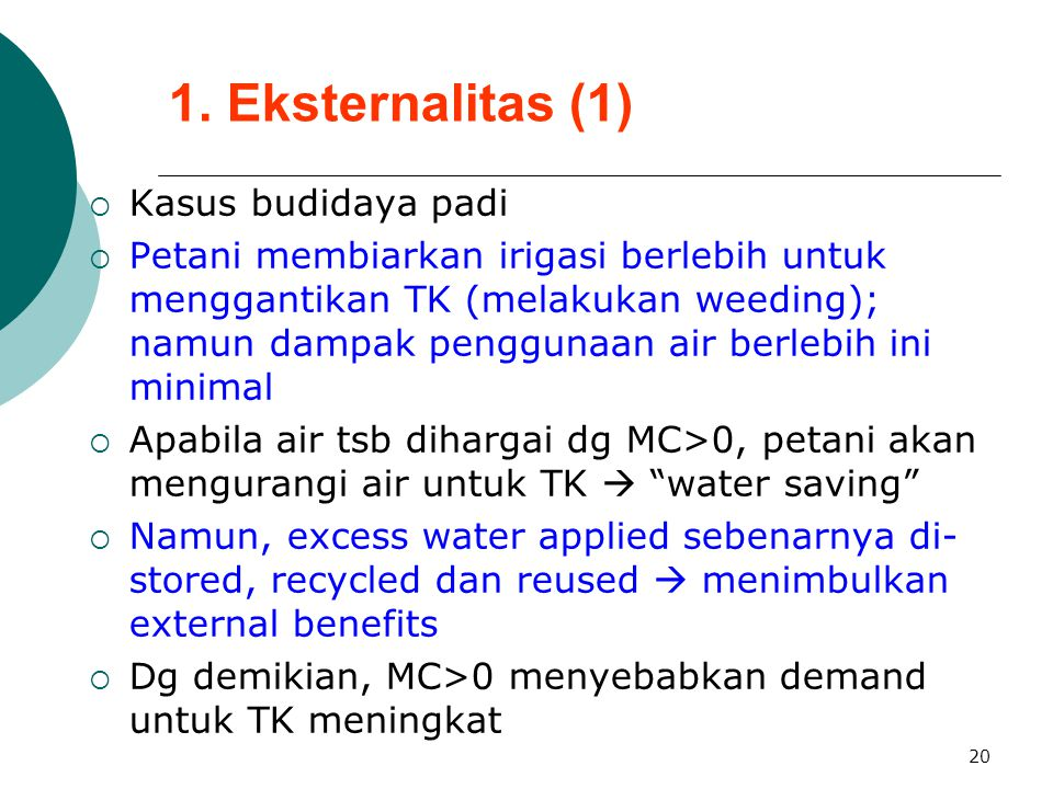 1. Eksternalitas (1) Kasus budidaya padi