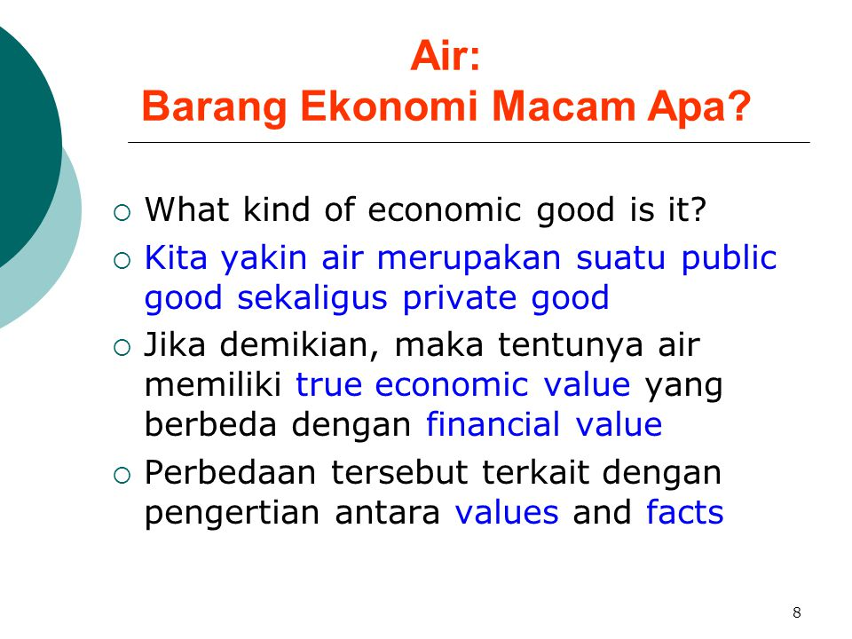 Air: Barang Ekonomi Macam Apa