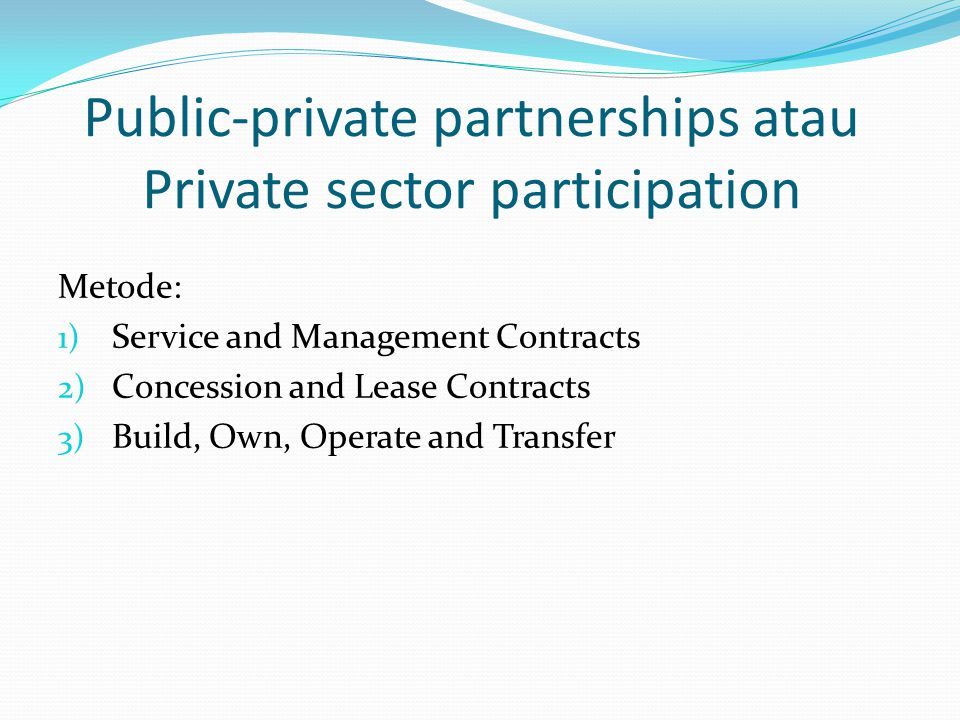 Public-private partnerships atau Private sector participation