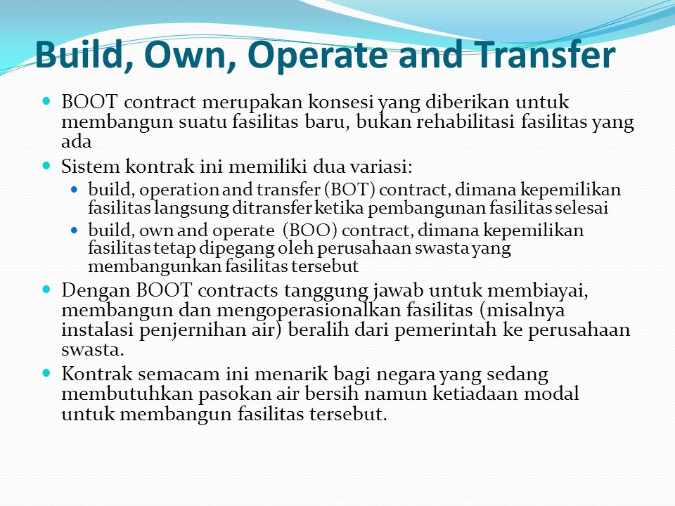 Build, Own, Operate and Transfer