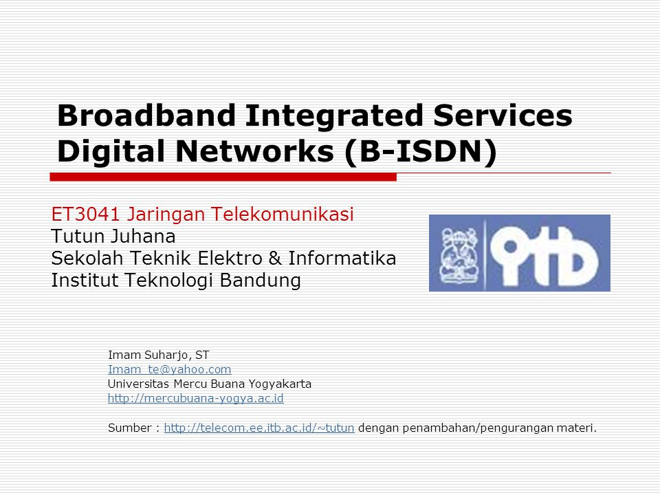 Broadband Integrated Services Digital Networks (B-ISDN)