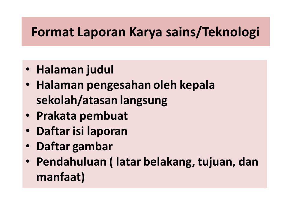 Format Laporan Karya sains/Teknologi