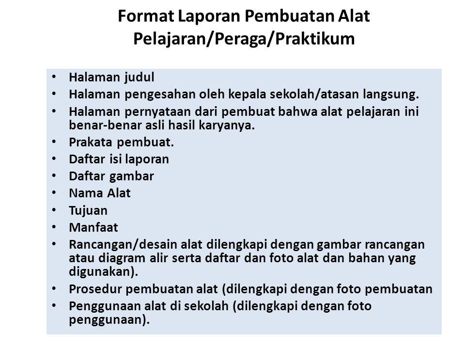 Format Laporan Pembuatan Alat Pelajaran/Peraga/Praktikum