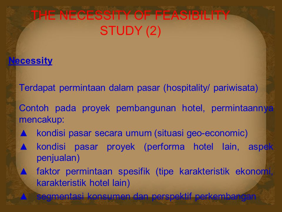 THE NECESSITY OF FEASIBILITY STUDY (2)