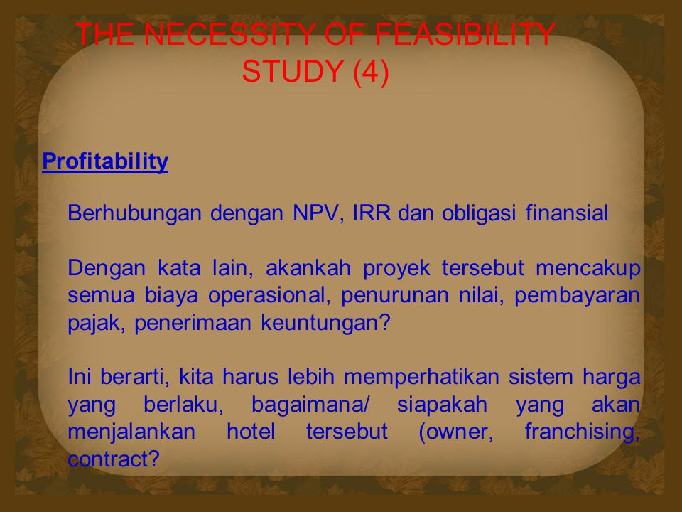 THE NECESSITY OF FEASIBILITY STUDY (4)
