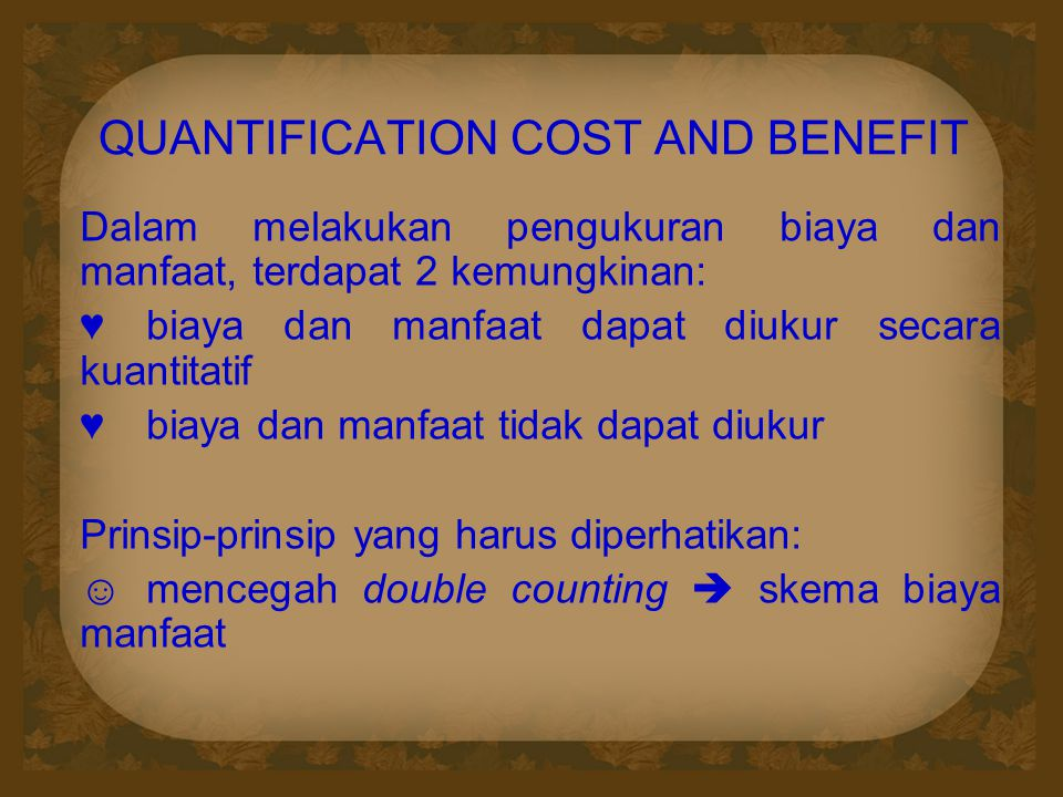 QUANTIFICATION COST AND BENEFIT