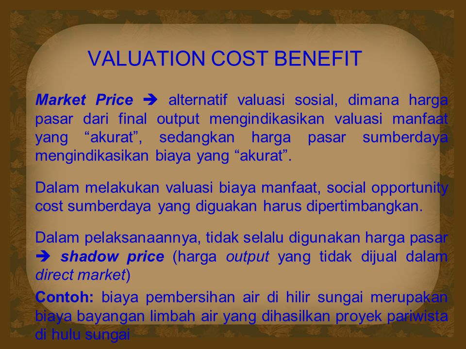 VALUATION COST BENEFIT