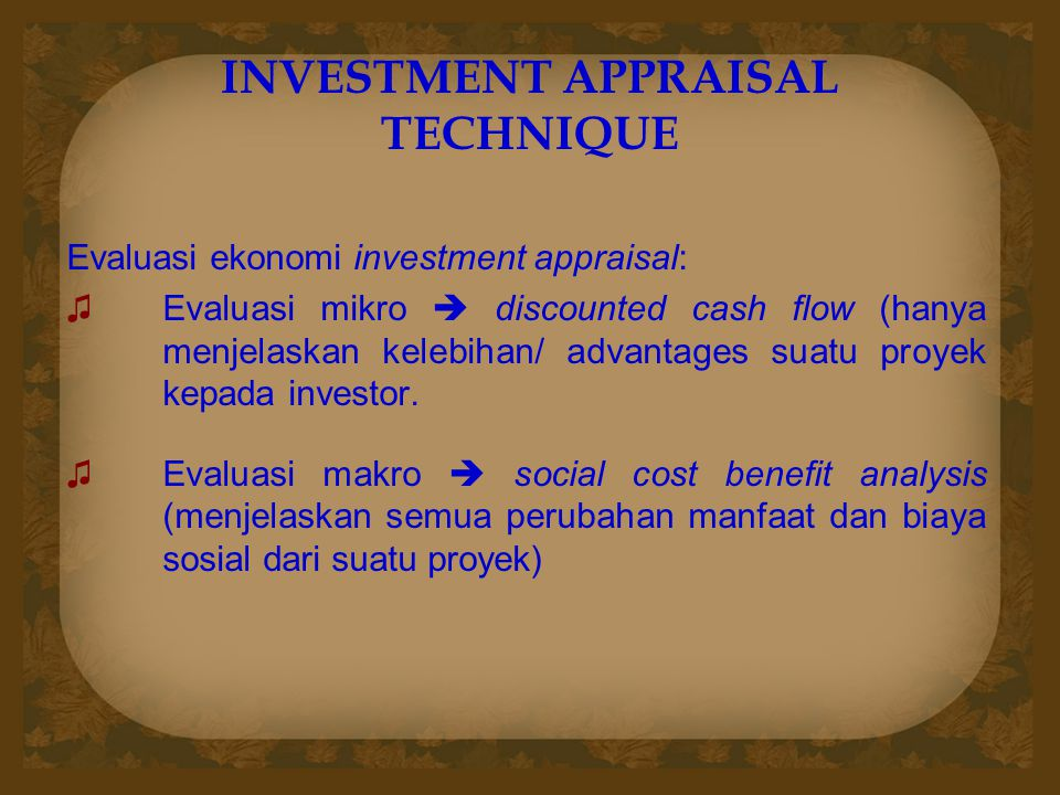 INVESTMENT APPRAISAL TECHNIQUE