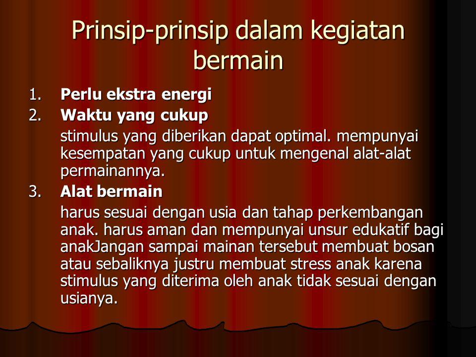 Prinsip-prinsip dalam kegiatan bermain