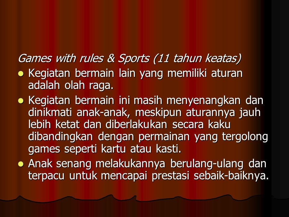 Games with rules & Sports (11 tahun keatas)
