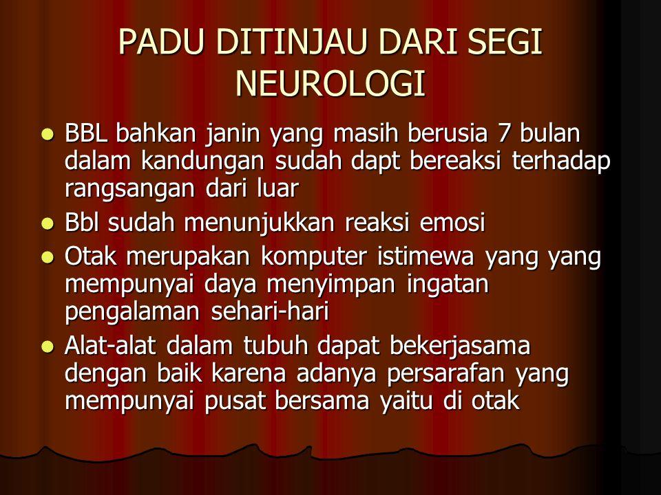 PADU DITINJAU DARI SEGI NEUROLOGI