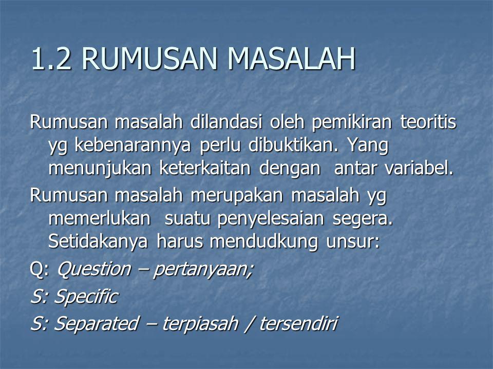 1.2 RUMUSAN MASALAH