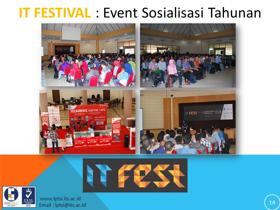 IT FESTIVAL : Event Sosialisasi Tahunan