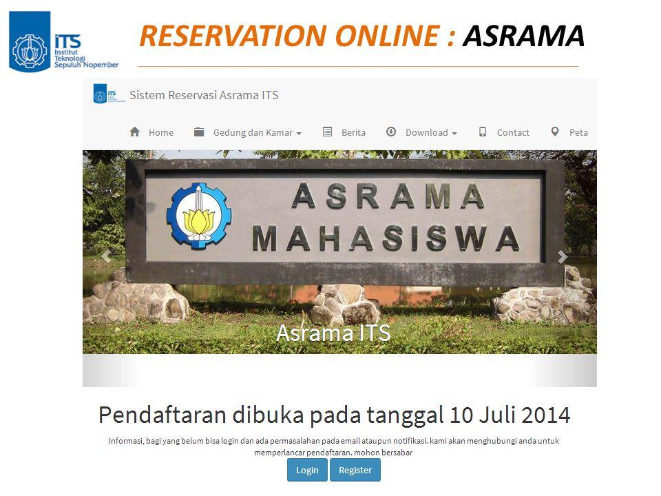 RESERVATION ONLINE : ASRAMA