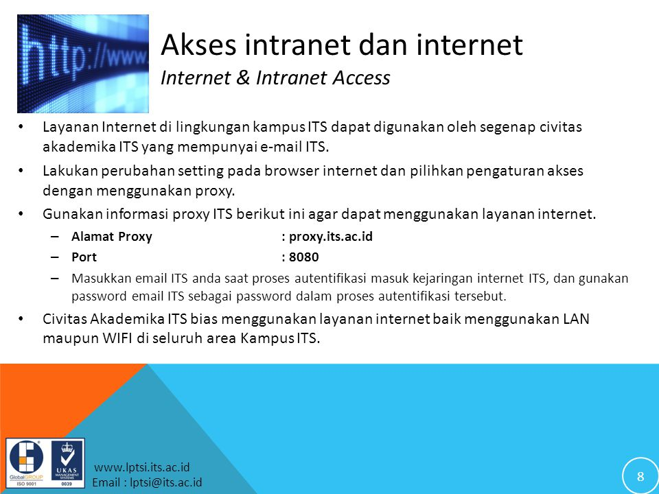 Akses intranet dan internet Internet & Intranet Access