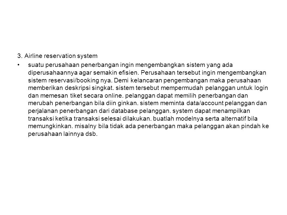 3. Airline reservation system