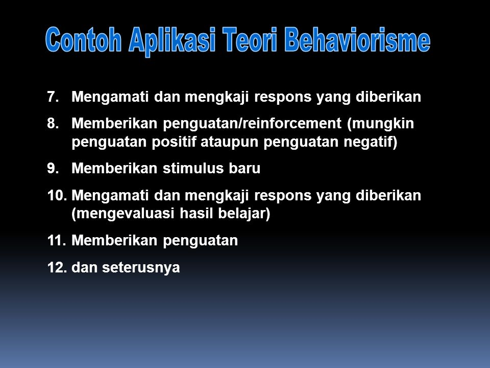Contoh Aplikasi Teori Behaviorisme