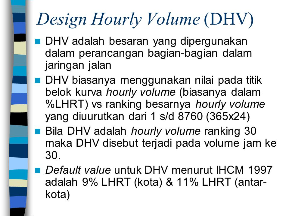 Design Hourly Volume (DHV)