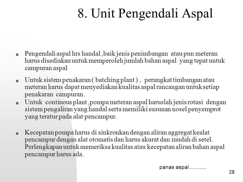 8. Unit Pengendali Aspal