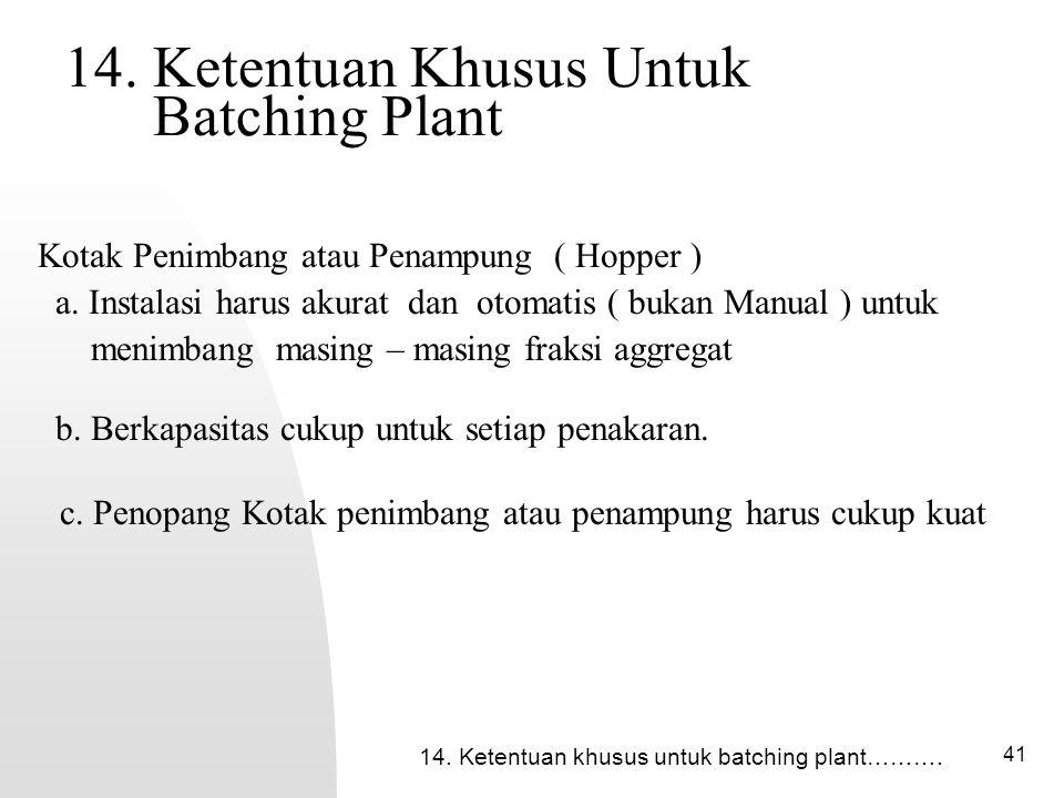 14. Ketentuan Khusus Untuk Batching Plant