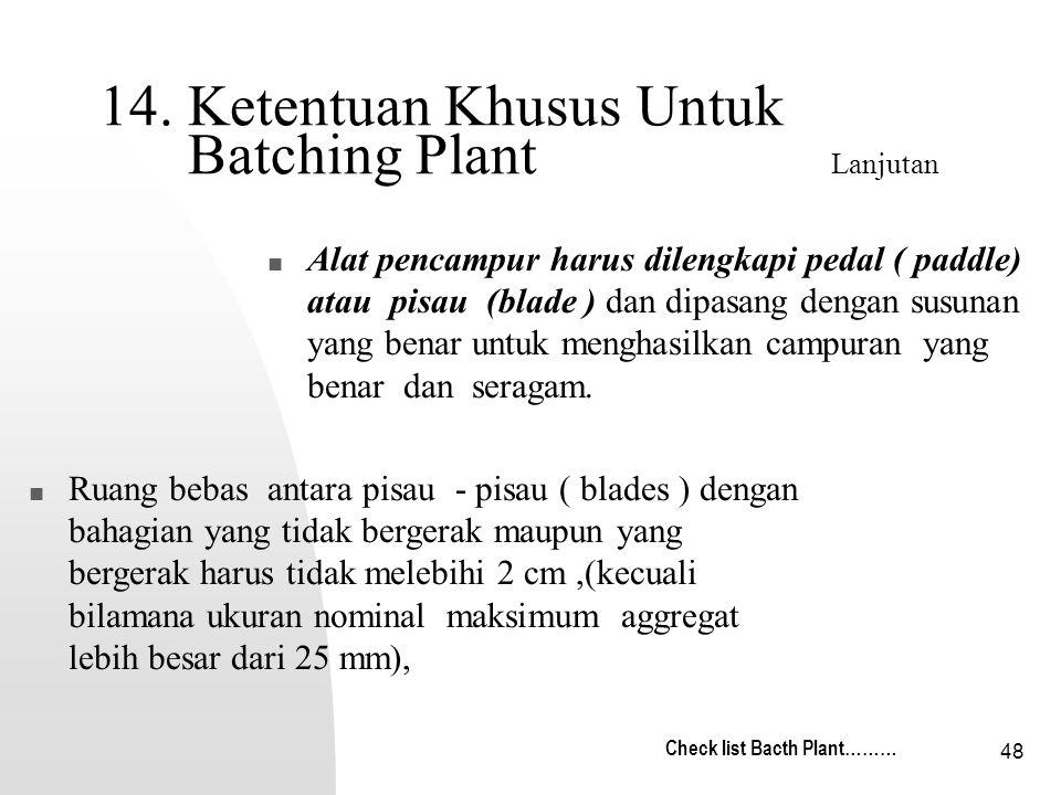 14. Ketentuan Khusus Untuk Batching Plant Lanjutan