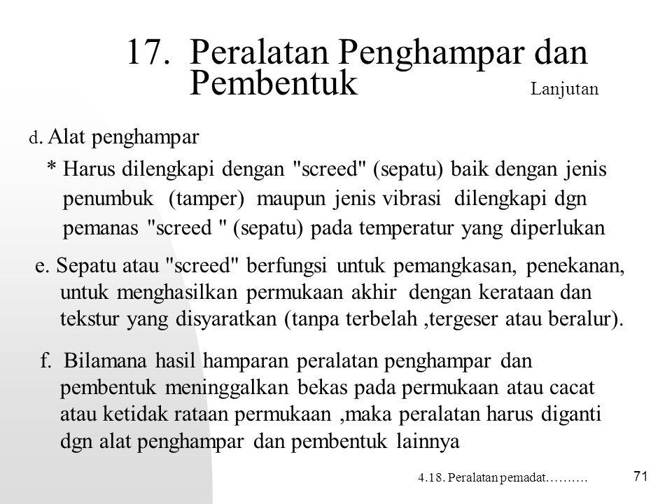 17. Peralatan Penghampar dan Pembentuk Lanjutan