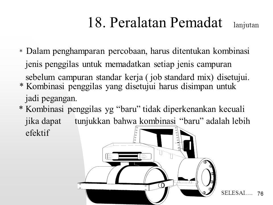 18. Peralatan Pemadat lanjutan