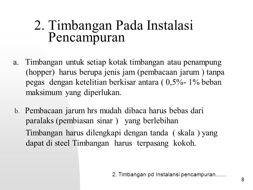 2. Timbangan Pada Instalasi Pencampuran