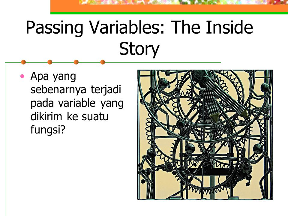 Passing Variables: The Inside Story