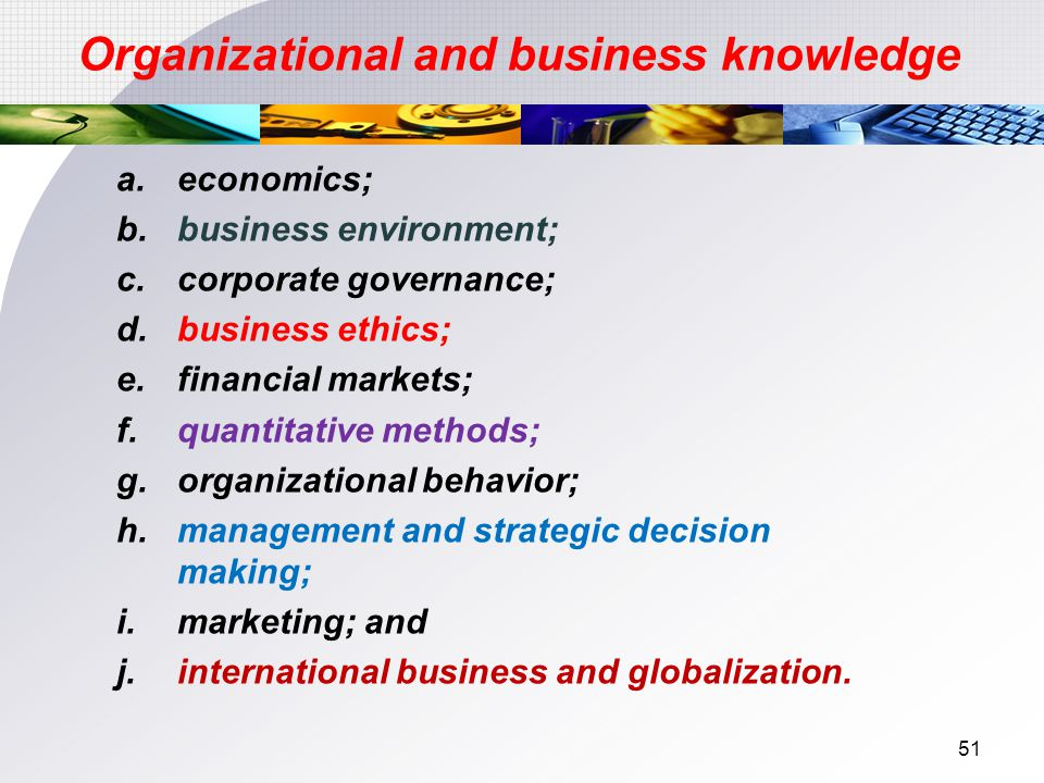 Organizational and business knowledge