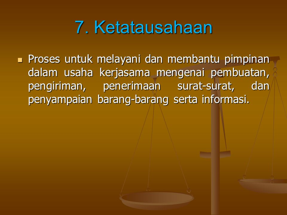7. Ketatausahaan
