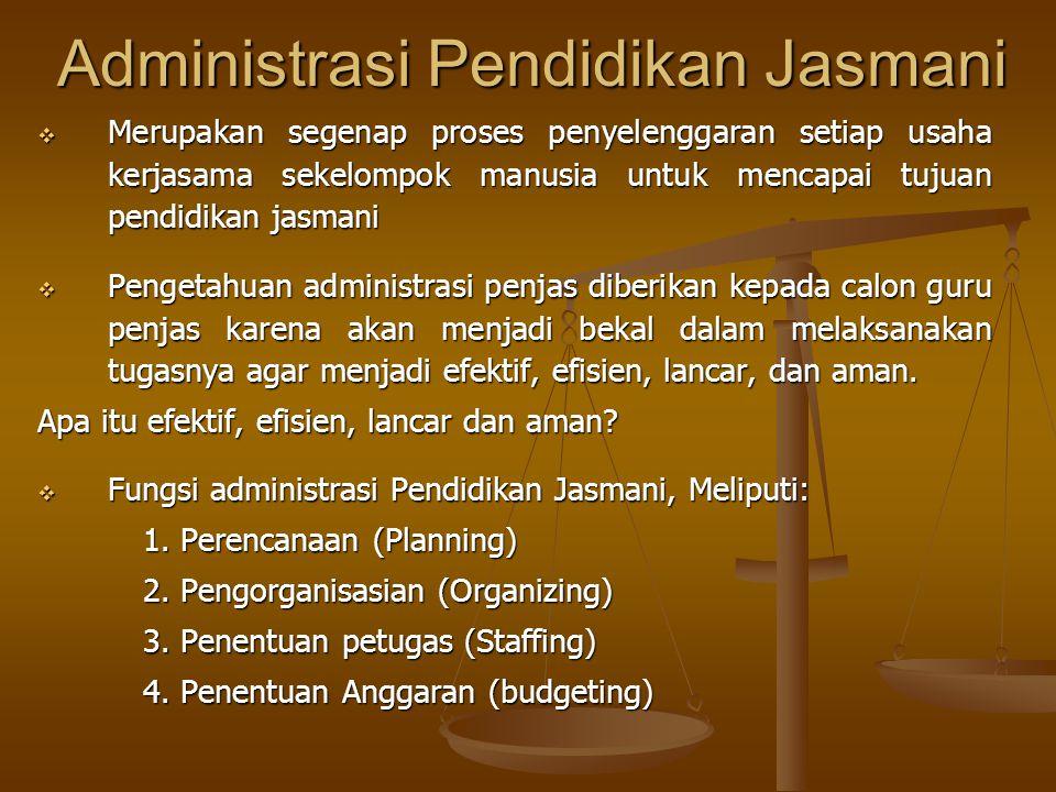 Administrasi Pendidikan Jasmani
