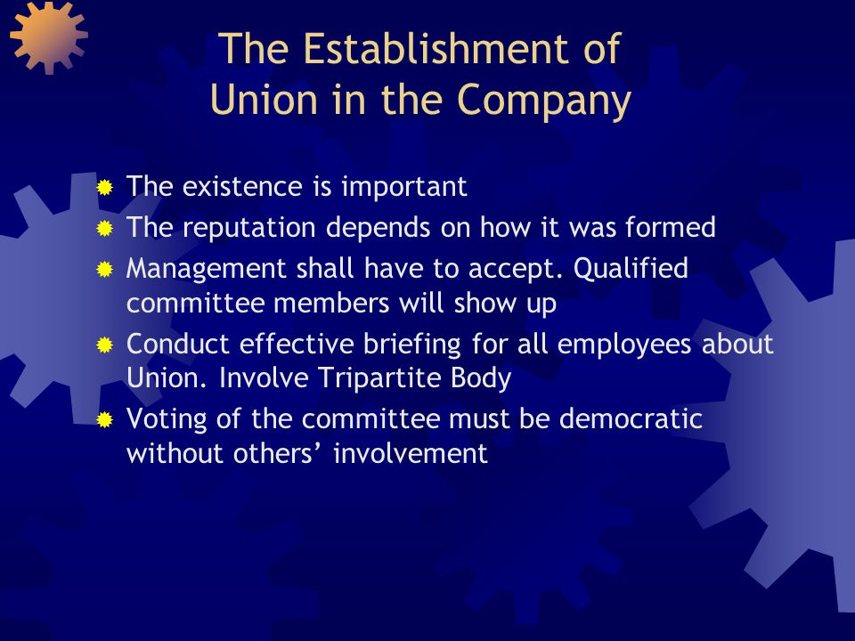 The Establishment of Union in the Company