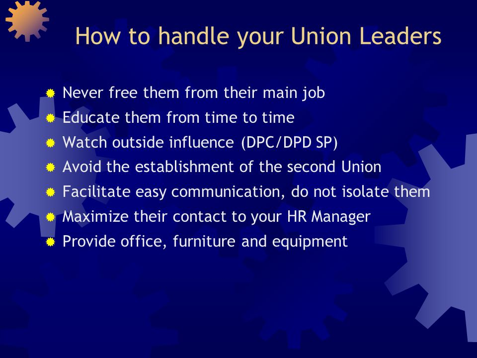 How to handle your Union Leaders