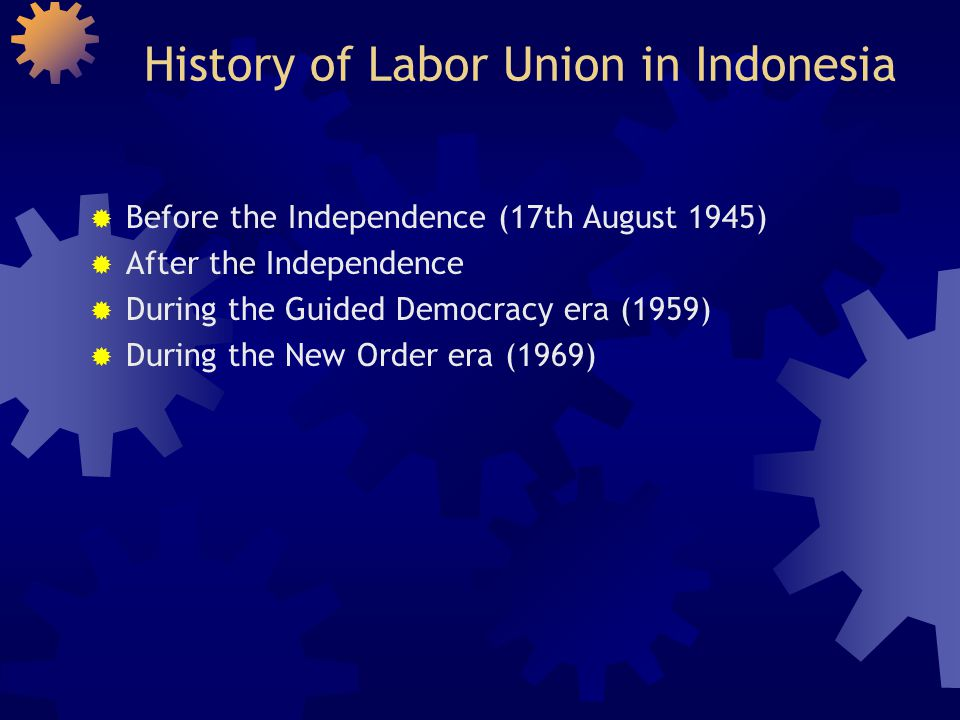 History of Labor Union in Indonesia