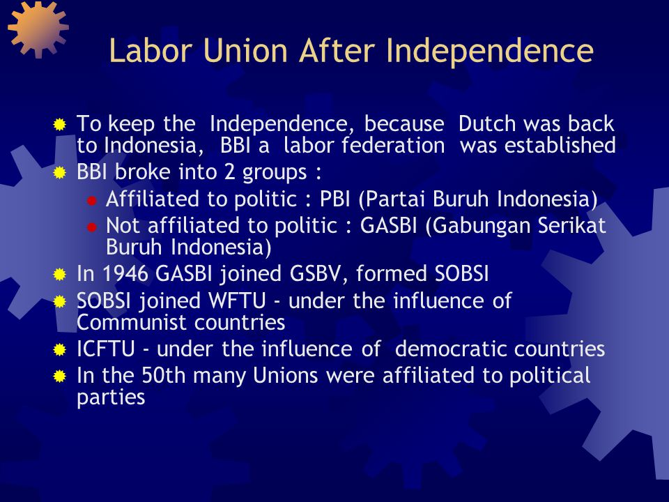 Labor Union After Independence