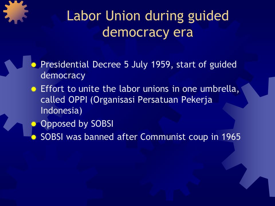 Labor Union during guided democracy era