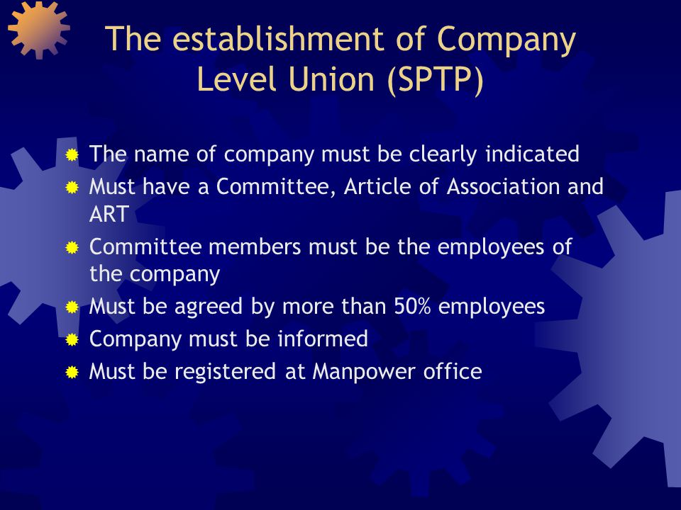 The establishment of Company Level Union (SPTP)
