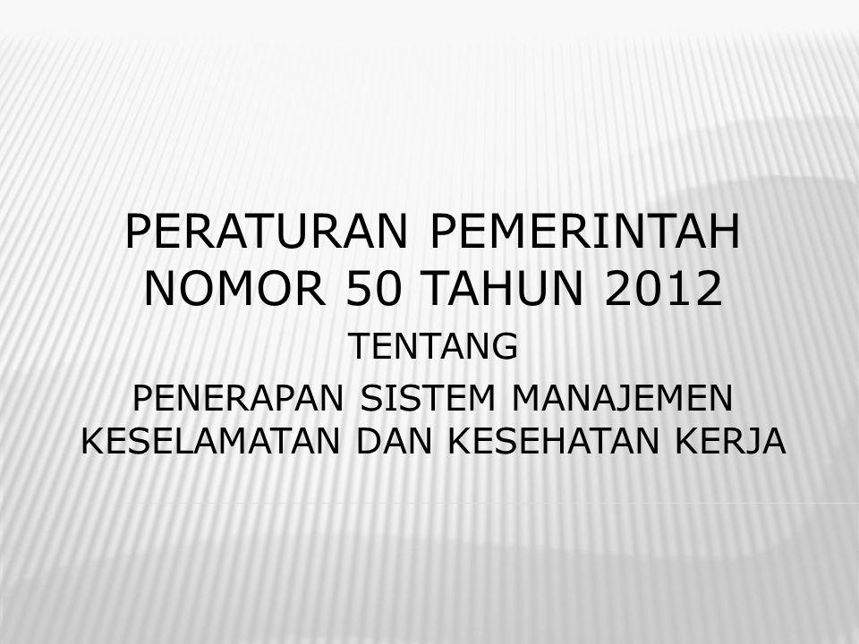 PERATURAN PEMERINTAH NOMOR 50 TAHUN 2012