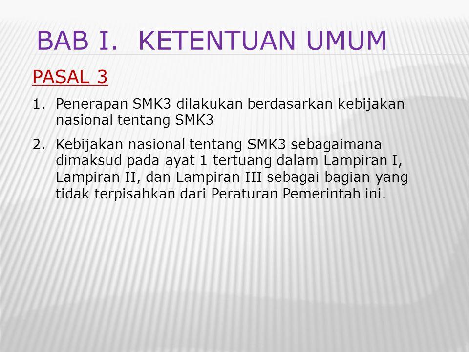 BAB I. Ketentuan umum PASAL 3