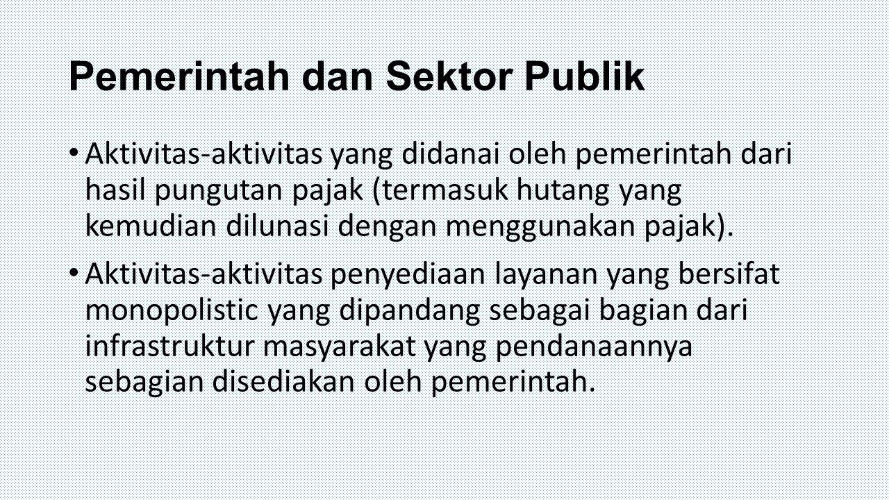 Pemerintah dan Sektor Publik